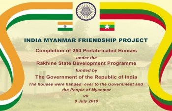 Handing over ceremony of 250 pre-fabricated houses to the Government of Myanmar